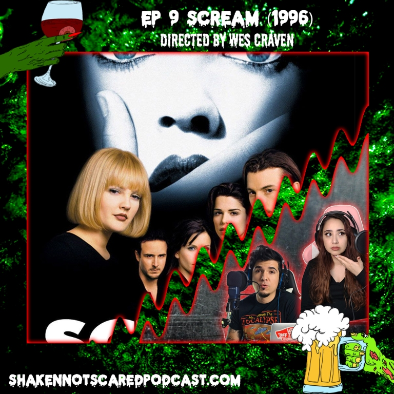 Shaken Not Scared Podcast banner with Erick and Vivi in front of the Scream movie poster. Ep 9 Scream 1996 Directed by Wes Craven (Top Center)